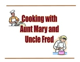 Fractions:  Cooking with Aunt Mary and Uncle Fred