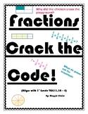 Fractions Crack the Code! TEKS 3.3A,B,C,D,E