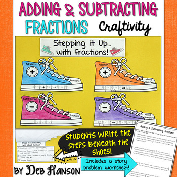 Fractions Craftivity: Adding & Subtracting Fractions with Unlike Denominators