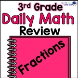 Fractions Daily Math Review 3rd Grade Bell Ringers Warm Ups