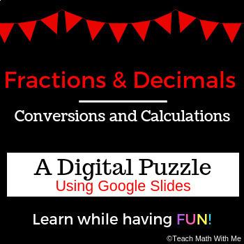 Fractions & Decimals Conversions and Calculations Digital Puzzle-Google Slides