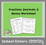 Fractions, Decimals, & Money Worksheet