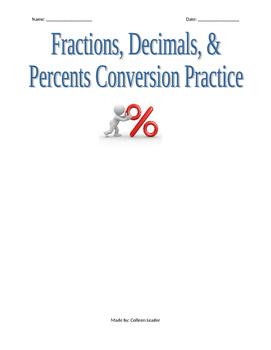 Fractions, Decimals, & Percents Conversion Practice