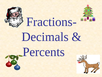 Holidays - Fractions, Decimals, Percents: With Bonus Fraction Bar PowerPoint