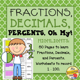 Fractions, Decimals & Percents, Oh My! -