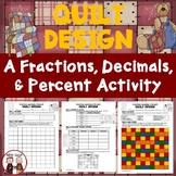 Fractions Decimals Percents Quilt Activity