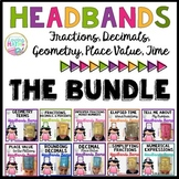 Fractions, Decimals, Place Value, Geometry, Time - Headbands Game BUNDLE