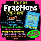 4th Grade Fractions PowerPoint: Fractions & Decimals