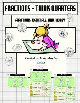 Fractions & Decimals: Think Quarters