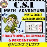 Fractions, Decimals, and Percentages Activity: CSI Math - Gnome Quest