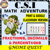 Fractions, Decimals, and Percentages: CSI Math - Gnome Que