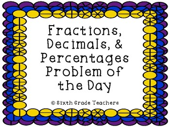 Fractions, Decimals, and Percentages Warm Ups