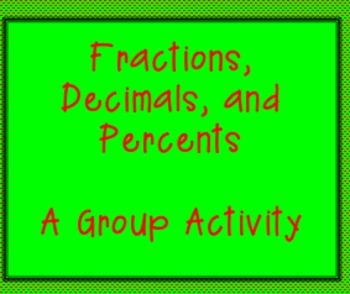Fractions, Decimals, and Percents, A Group Activity