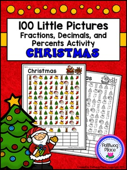 Fractions Decimals and Percents: Christmas Math Activity