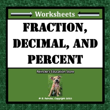 Fractions, Decimals, and Percents Worksheet Packet