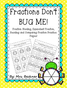 Fractions Don't BUG Me!