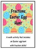 Easter: Fractions Easter Egg Hunt