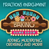 Fractions Enrichment: The Great Baking Game Show