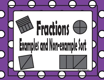 Fractions- Example and Non-examples Sort TEKS 2.3D