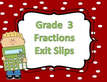 Fractions Exit Slips