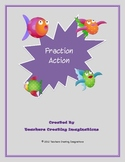Fractions, Fractions, Fractions!