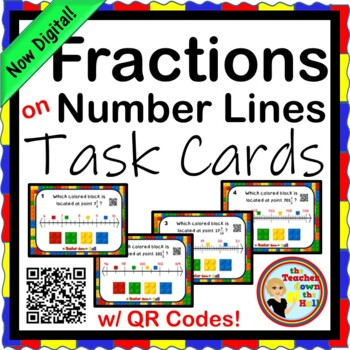 Fractions - Fractions on Number Lines Task Cards - 24 Task Cards w/ QR Codes!