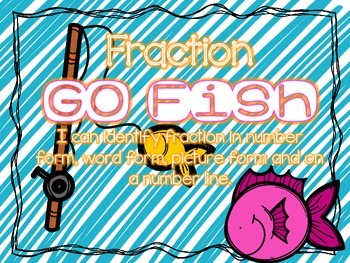 Fractions Go Fish and Ordering Fractions Game
