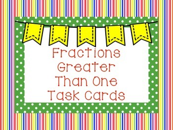 Fractions Greater Than One