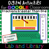 Fractions Greater Than One: Digital Activities for Google