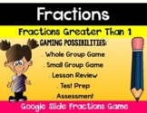Fractions Greater Than One Digital Google Activity