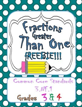 Fractions Greater than One FREEBIE Common Core 3.NF.1