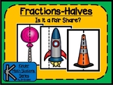Fractions-Halves (Is it a Fair Share?)