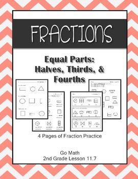 Fractions Halves Thirds Fourths Go Math 2nd Grade Lesson 11.7