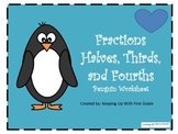 Fractions: Halves, Thirds, and Fourths  Penguin