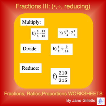 Fractions III: multiplication/division,reducing