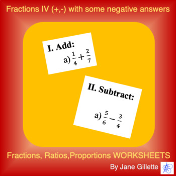 Fractions IV: Addition and Subtraction