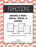 Fractions Identify Make Halves, Thirds, & Fourths Go Math 2nd Grade Lesson 11.9