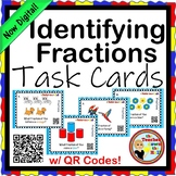 Fractions - Identifying Fractions TASK CARDS w/ QR Codes