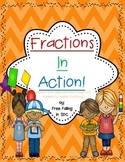 """""""Fractions In Action"""""""