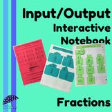Fractions Input/Output Interactive Notebook for Third Grade