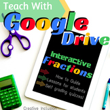 Fractions Interactive Google Drive Resource - Math Lessons + Quiz