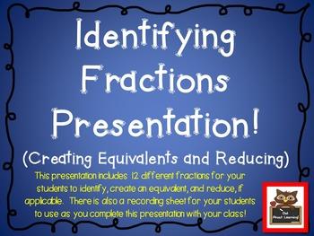 Fractions Interactive Presentation:  Identify, Create an E