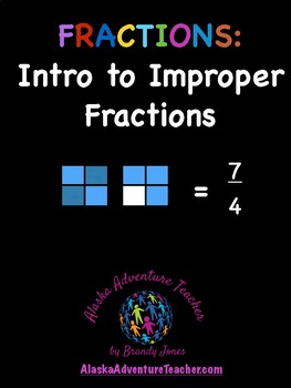 Fractions: Intro to Improper Fractions