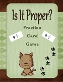 """Fractions """"Is It Proper?"""" Math Game"""