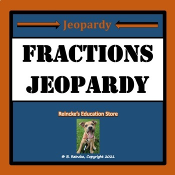 Fractions Jeopardy (Mixed Number, Improper, Simplify, and Equivalent)