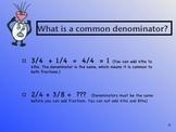 Fractions Lesson 2:Addition, Subtraction, Common Denominators, & Simplest Form