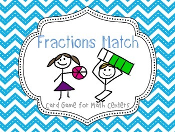 Fractions Match: Card Game for Math Centers