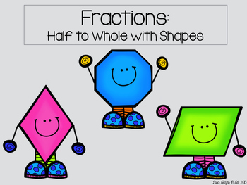 Fractions: Matching Shapes Half to Whole