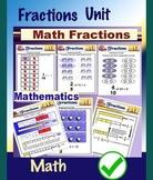 Fractions Unit   ( Number Sense Math Education PDF File) - 58 Pages