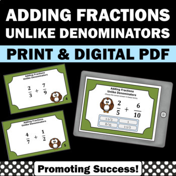 Adding Fractions with Unlike Denominators Task Cards 5th G